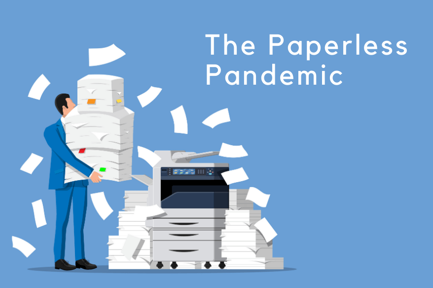 The Paperless Pandemic